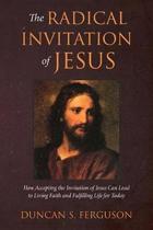 The Radical Invitation of Jesus