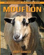 Mouflon! an Educational Children's Book about Mouflon with Fun Facts & Photos