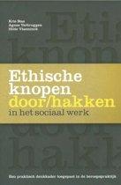 Ethische knopen doorhakken in het sociaal werk