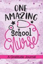 One Amazing School Nurse - A Gratitude Journal
