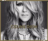 Loved Me Back To Life (Deluxe Edition)