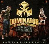 Dominator'14 Metropolis Of Massacre