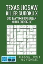 Texas Jigsaw Killer Sudoku X: 200 Easy 9x9 Irregular Killer Sudoku X