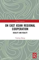 On East Asian Regional Cooperation