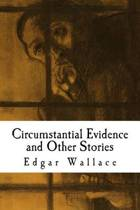 Circumstantial Evidence and Other Stories