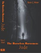 The Horseless Horsemen, Book 1: Jude