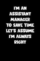 Assistant Manager Notebook - Assistant Manager Diary - Assistant Manager Journal - Funny Gift for Assistant Manager