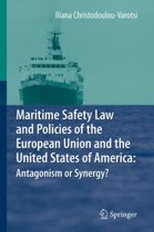 Maritime Safety Law and Policies of the European Union and the United States of America