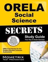 Orela Social Science Secrets Study Guide