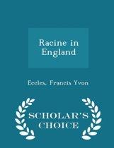 Racine in England - Scholar's Choice Edition
