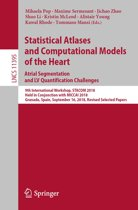 Statistical Atlases and Computational Models of the Heart. Atrial Segmentation and LV Quantification Challenges