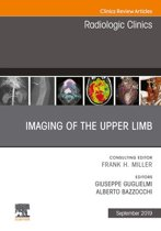 Imaging of the Upper Limb, An Issue of Radiologic Clinics of North America, Ebook