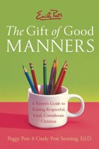 Emily Post's Gift Of Good Manners