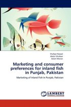Marketing and Consumer Preferences for Inland Fish in Punjab, Pakistan