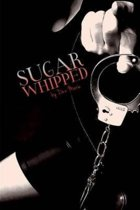 Sugar Whipped