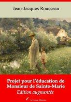 Projet pour l'éducation de monsieur de Sainte-Marie – suivi d'annexes
