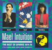 Mael Intuition: The Best Of Sparks 1974-'76