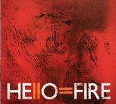 Hello=Fire -180Gr-