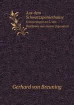Aus Dem Schwarzspanierhause Erinnerungen an L. Van Beethoven Aus Meiner Jugendzeit