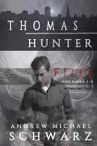 Thomas Hunter Files Volumes 1-3