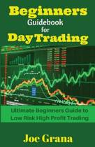 Beginners Guidebook for Day Trading
