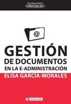 Gestion de documentos en la e-administracion