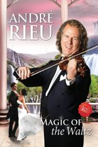 Andre Rieu - Magic Of The Waltz