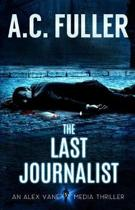 The Last Journalist