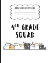 Composition Notebook 4th grade Squad
