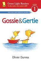 Gossie and Gertie (Reader)