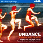Turnage: Undance, Crying Out Loud,