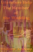 Literature Help: The Member of the Wedding
