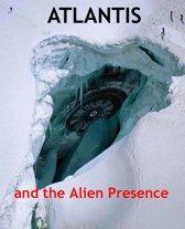 Atlantis and the Alien Presence