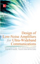 Design of Low-Noise Amplifiers for Ultra-Wideband Communications