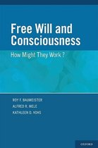 FREE WILL & CONSCIOUSNESS C