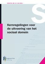 Kernregelingen voor de uitvoering van het sociaal domein