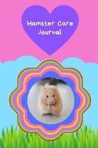 Hamster Care Journal: Personalized Fun Kid-Friendly Daily Hamster Log Book to Look After All Your Small Pet's Needs. Great For Recording Fee