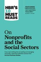 HBR's 10 Must Reads on Nonprofits and the Social Sectors