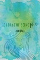 101 Days of Being Me Journal