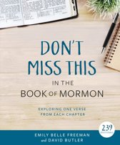 Don't Miss This in the Book of Mormon: Exploring One Verse from Each Chapter