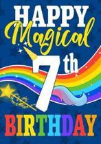 Happy Magical 7th Birthday