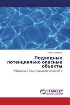 Podvodnye Potentsial'no Opasnye OB Ekty