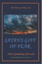 Satan's Gift of Fear