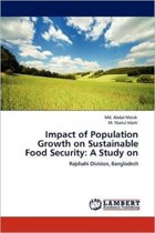 Impact of Population Growth on Sustainable Food Security