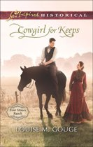Cowgirl for Keeps (Mills & Boon Love Inspired Historical) (Four Stones Ranch, Book 3)