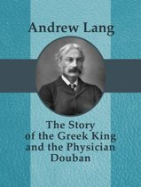 The Story of the Greek King and the Physician Douban