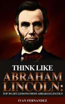 Think Like Abraham Lincoln