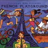 Putumayo Kids Presents: French Playground