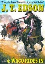Waco 4: Waco Rides In