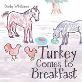 Turkey Comes to Breakfast